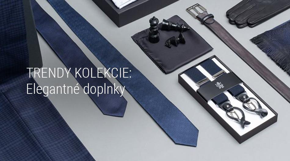 Trendy kolekcie - Elegantné doplnky